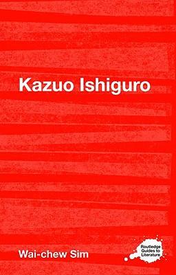 Kazuo Ishiguro By Sim, Wai-chew