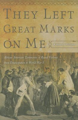 They Left Great Marks on Me By Williams, Kidada